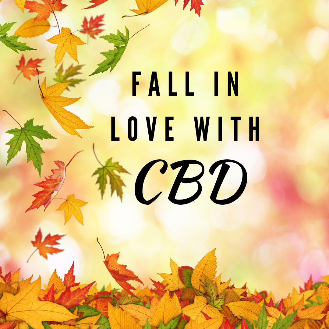 Fall in love with CBD